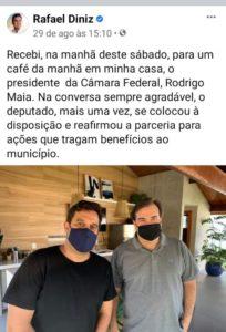 Prefeito de Campos Rafael Diniz e Rodrigo Maia